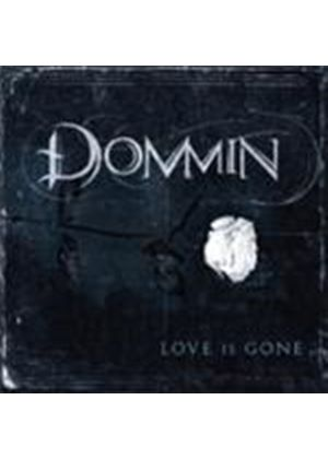Dommin - Love Is Gone (Music CD)