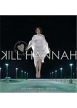 Kill Hannah - Until Theres Nothing Left Of Us (Music CD)