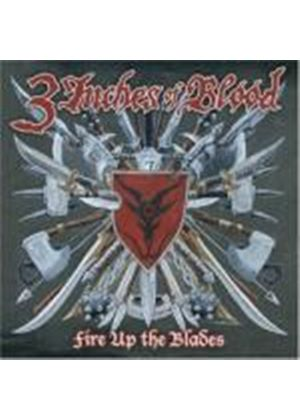 3 Inches Of Blood - Fire Up the Blades (Music CD)
