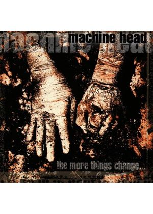 Machine Head - More Things Change... (Music CD)