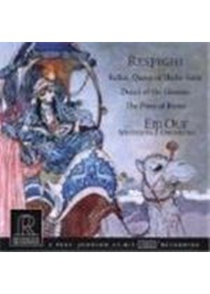 Respighi: Belkis, Queen of Sheba Suite; Dance of the Gnomes; Pines of Rome