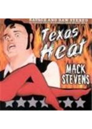 Mack Stevens - Texas Heat