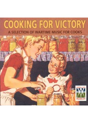 Various Artists - Cooking for Victory- Wartime Music for Cooks (Music CD)