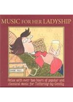 Various Artists - Music For His Ladyship (Music CD)