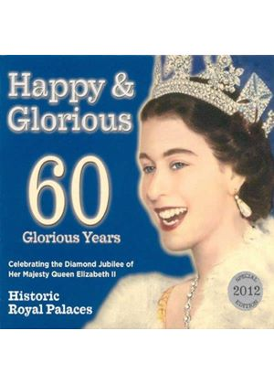 Various Artists - Happy & Glorious - Celebrating the Diamond Jubilee (Music CD)