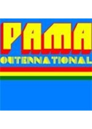 Pama International - Pama Outernational (Music CD)