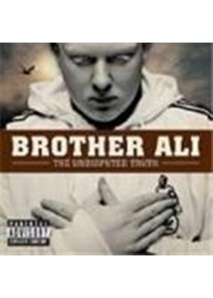 Brother Ali - Undisputed Truth, The [PA]