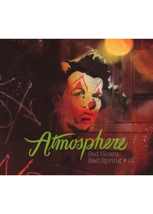 Atmosphere - Sad Clown Bad Spring #12 [Australian Import]