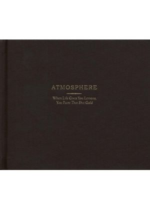 Atmosphere - When Life Gives You a Lemon You Paint That Shit Gold (Deluxe Edition) (Music CD)