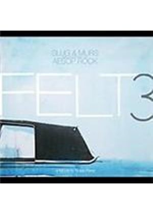 Felt 3 - Tribute To Rosie Perz, A [PA] (Music CD)