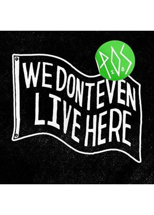 P.O.S - We Don't Even Live Here (Music CD)