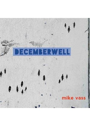 Mike Vass - December Well (Music CD)