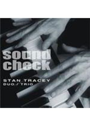Stan Tracey - Soundcheck (Music CD)