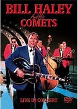 Bill Haley And His Comets - Live In Concert