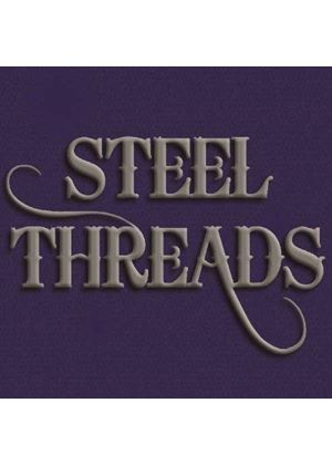 Steel Threads - Timing is Everything (Music CD)