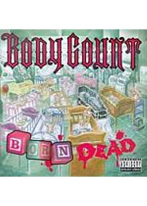 Body Count - Born Dead (Music CD)