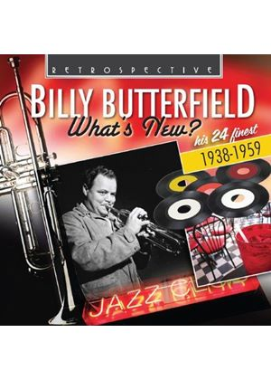 Billy Butterfield - What's New (His 24 Finest) (Music CD)