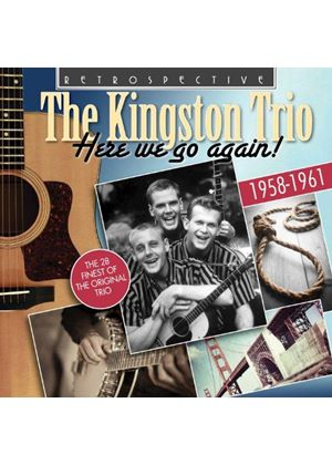 Kingston Trio (The) - Here We Go Again - The 26 Finest of the Original Trio (Music CD)