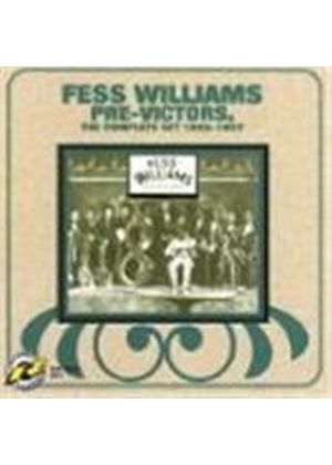 Fess Williams & His Royal Flush Orchestra - Pre-Victors (The Complete Set 1925-1927) [Remastered]