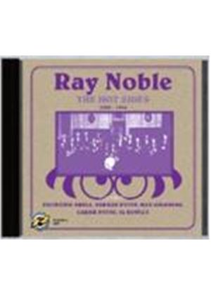 Ray Noble - The Hot Sides 1929 - 1934