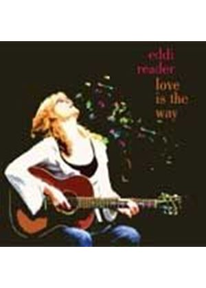 Eddi Reader - Love Is The Way (Music CD)