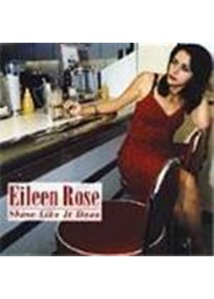 Eileen Rose - Shine Like It Does