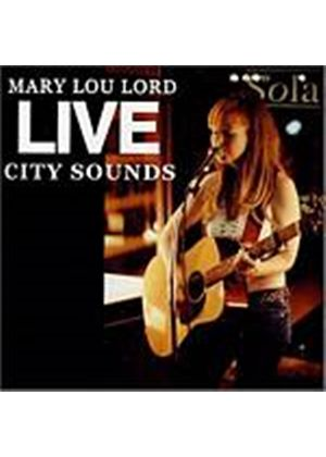 Mary Lou Lord - Live City Sounds (Music CD)