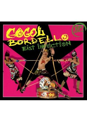 Gogol Bordello - East Infection (Music CD)