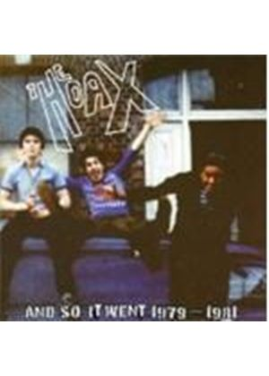 The Hoax - And So Went 1979-1981 (Music Cd)