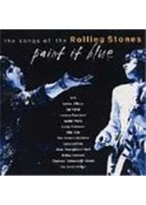 Various Artists - Paint It Blue (The Songs Of The Rolling Stones)