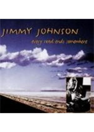 Jimmy Johnson - Every Road Ends Somewhere