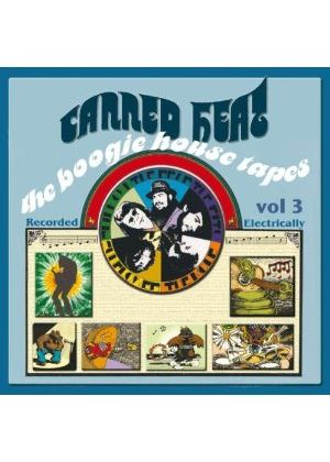 Canned Heat - Boogie House Tapes Vol. 3, The
