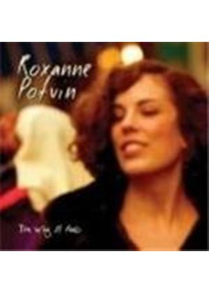 Roxanne Potvin - Way It Feels, The