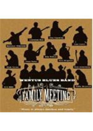 Wentus Blues Band - Family Meeting (Music CD)