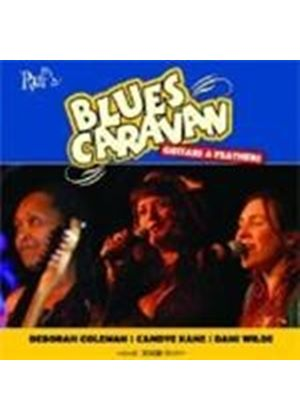 Coleman/Kane/Wilde - Blues Caravan: Guitars And Feathers
