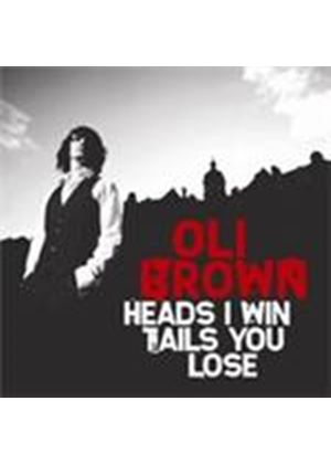 Oli Brown - Heads I Win Tails You Lose (Music CD)