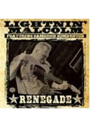 Lightnin' Malcolm - Renegade (Music CD)