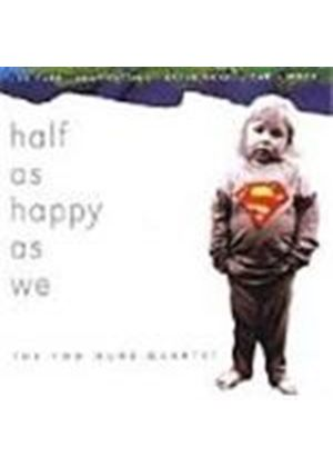 2 Duos Quartet (The) - Half As Happy As We