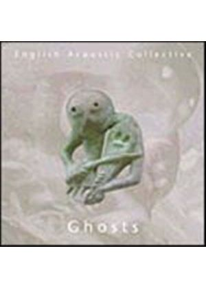 English Acoustic Collective - Ghosts (Music CD)