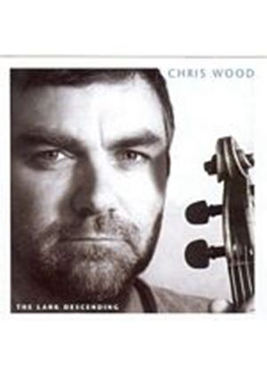 Chris Wood - The Lark Descending (Music CD)