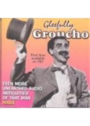 Groucho Marx - GLEEFULLY GROUCHO