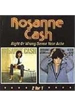 Rosanne Cash - Right Or Wrong/Seven Year Ache
