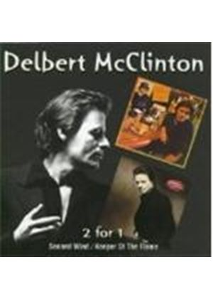 Delbert Mcclinton - Second Wind/Keeper Of The Flame
