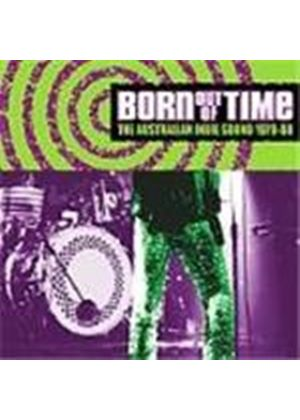 Various Artists - Born Out Of Time (The Australian Indie Sound 1979-1988)
