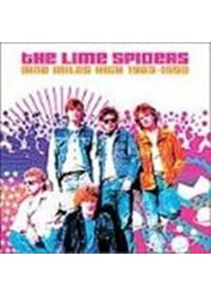 Lime Spiders - Nine Miles High 1983-1990