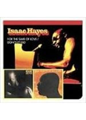 Issac Hayes - For The Sake Of Love/Don't Let Go