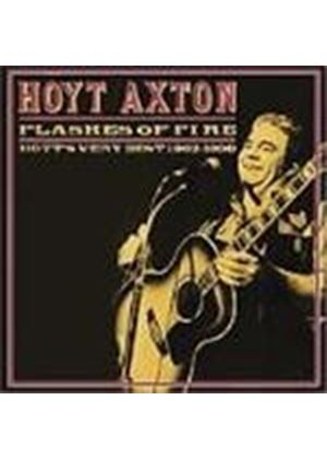Hoyt Axton - Flashes Of Fire (Hoyt's Very Best 1962-1990)