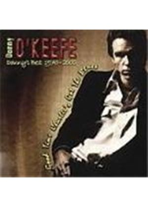 Danny O'Keefe - Danny's Best 1970-2000 (Good Time Charlie's Got The Blues)