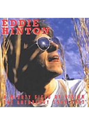 Eddie Hinton - The Anthology 1969-1993: A Mighty Field Of Vision (Music CD)