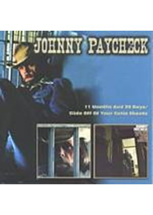 Johnny Paycheck - 11 Months And 29 Days/Slide Off Of Your Satin Sheets (Music CD)